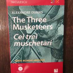 Cei trei mușchetari - Ediție bilingvă, fara  Audiobook
