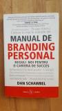 Manual de branding personal- Dan Schawbel