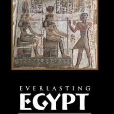 Everlasting Egypt: Kemetic Rituals for the Gods