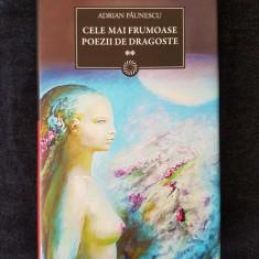 Adrian Paunescu – Cele mai frumoase poezii de dragoste, vol. 2