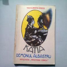 KATIA DEMONUL ALBASTRU - MARTHA BIBESCU