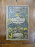 Jules Verne, Lupta pentru milioane, III Bucuresti 1923