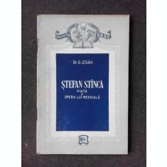 STEFAN STINCA, VIATA SI OPERA LUI MEDICALA - S. IZSAK