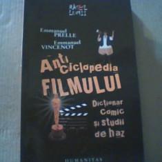 Emmanuel Prelle, Emmanuel Vincenot - ANTICICLOPEDIA FILMULUI { Humanitas, 2009 }
