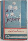 MICI SATISFACTII de AL. O . TEODOREANU , cu un portret inedit de STEFAN DIMITRESCU , 1931
