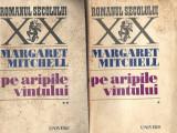Pe aripile vantului - Margaret Mitchell / 2 volume/ Romanul secolului XX