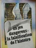 Un Jeu Dangereux: La Falsification De L'histroire - Stefan Pascu, Stefan Stefanescu ,521637