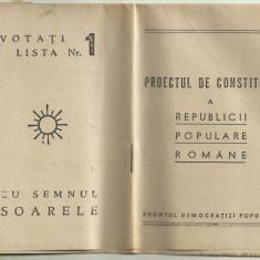 PROIECTUL DE CONSTITUTIE A R. P. ROMANE - 1948 (propaganda electorala)