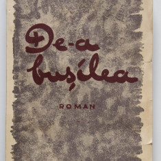 I. Peltz - De-a bușilea (ediție princeps, 1936)