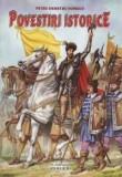 Povestiri istorice | Petru Demetru Popescu