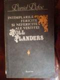 Intamplarile Fericite Si Nefericite Ale Vestitei Moll Flander - Daniel Defoe ,299574