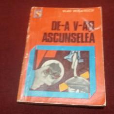 VLAD MUSATESCU - DE-A V-ATI ASCUNSELEA