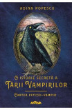 O istorie secreta a Tarii Vampirilor 2: Cartea fetitei-vampir - Adina Popescu