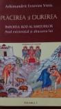 A.E.Vittis - Placerea si durerea. Vol.1