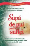 Supa de pui pentru suflet | Jack Canfield, Mark Victor Hansen