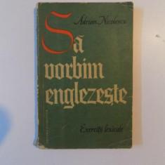 SA VORBIM ENGLEZESTE de ADRIAN NICOLESCU , 1964