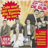CD  Cele Mai Tari Manele Din Epoca De Aur, original