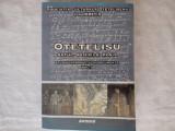 Otetelisu: satul, boierii si mosia-Ion Obretin, Ed. Sitech, Craiova, 2006, 578p.