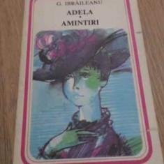 ADELA. AMINTIRI - G. IBRAILEANU