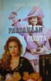 Pardaillan si Fausta  -   Michel Zevaco