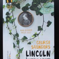 George Saunders - Lincoln între vieți (trad. Radu Paraschivescu)