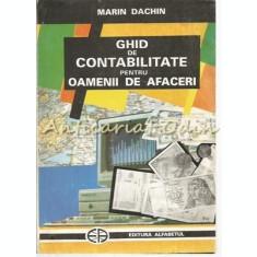 Ghid De Contabilitate Pentru Oamenii De Afaceri - Marin Dachin