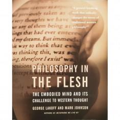 Philosophy in the Flesh - George Lakoff, Mark Johnson
