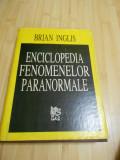 BRIAN INGLIS--ENCICLOPEDIA FENOMENELOR PARANORMALE