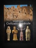 CIVILIZATII DISPARUTE. READER'S DIGEST (2009)