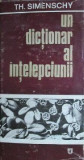 Un dictionar al intelepciunii (cartonata)  -  Theofil Simenschy