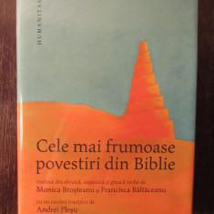 CELE MAI FRUMOASE POVESTIRI DIN BIBLIE -MONICA BROSTEANU , FRANCISCA BALTACEANU