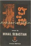 Cumpara ieftin Orasul Cu Salcami - Mihail Sebastian