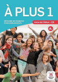 A plus 1 - Livre de l'élève + CD (A1)