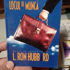 Mijloace pentru locul de munca – L. Ron Hubbard