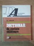 DICTIONAR DE CUVINTE CALATOARE-AL. GRAUR BUCURESTI