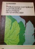 PRELUCRAREA COMPLEXA  APRODUSELOR SECUNDARE DE LA VINIFICATIE