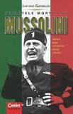 Secretele mortii lui Mussolini/Luciano Garibaldi, Corint