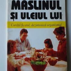 Maslinul si uleiul lui - Maurice Messengue    (expediere si 6 lei/gratuit) (4+1)