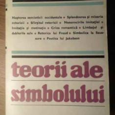 TEORII ALE SIMBOLULUI - TZVETAN TODOROV