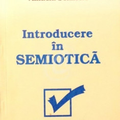 Introducere in semiotica (Ed. Pygmalion)