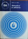 Pascu D. Ursu - Atmosfera si poluarea, colectia Stiinta pentru toti (156)