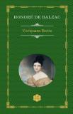 Verisoara Bette, Honore de Balzac