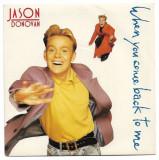 Disc vinil - Jason Donovan - When you come back to me - anul 1989