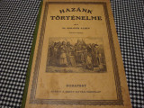 Balogh Albin - Hazank Tortenelme - interbelica - in limba maghiara