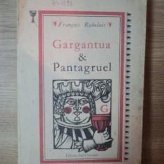 GARGANTUA SI PANTAGRUEL de FRANCOIS RABELAIS , 1989
