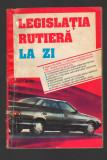 C8247 LEGISLATIA RUTIERA LA ZI 1994 - ANGHEL SORICILA