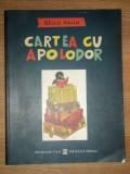 CARTEA CU APOLODOR de GELLU NAUM*