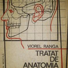 Tratat de anatomia omului - volumul 1    - Viorel Ranga
