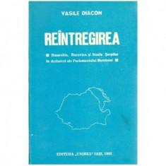 Reintregirea - Basarabia, Bucovina, Insula Serpilor in dezbateri ale Parlamentului Romaniei