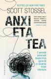 Anxietatea - Scott Stossel